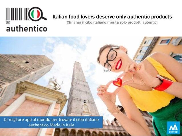 g.c. Italian food lovers deserve only authentic products Chi ama il cibo italiano merita solo prodotti autentici La miglio...