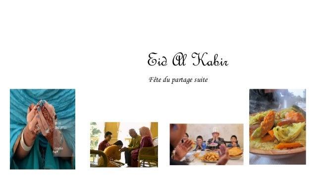 Eid Al Kabir  Fête du partage suite