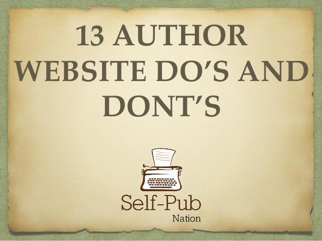13 AUTHOR WEBSITE DO'S AND DONT'S