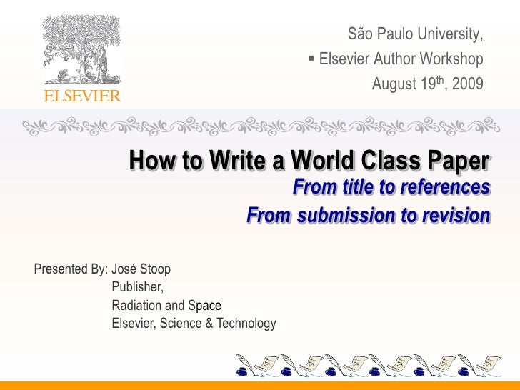 São Paulo University,                                                 Elsevier Author Workshop                           ...