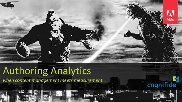 Authoring Analytics when content management meets measurement…