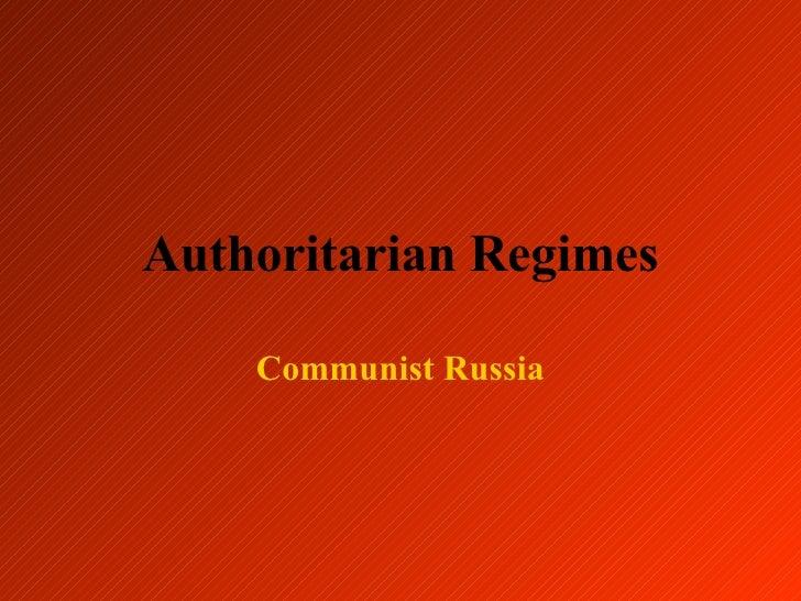 Authoritarian Regimes Communist Russia