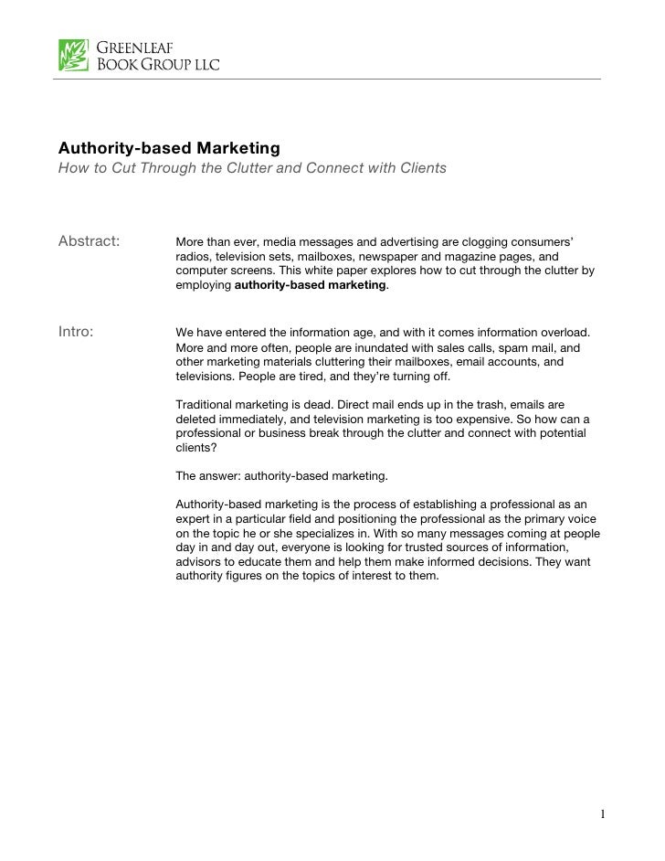 Authority-based Marketing How to Cut Through the Clutter and Connect with Clients    Abstract:       More than ever, media...