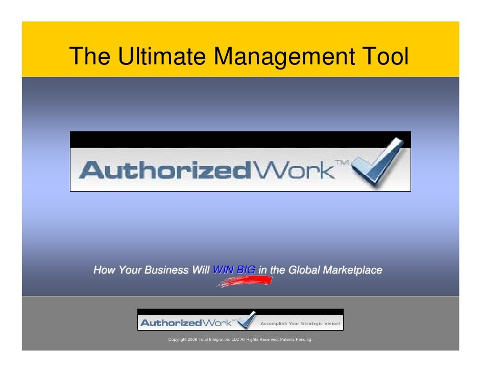 The Ultimate Management Tool      How Your Business Will WIN BIG in the Global Marketplace                    Copyright 20...