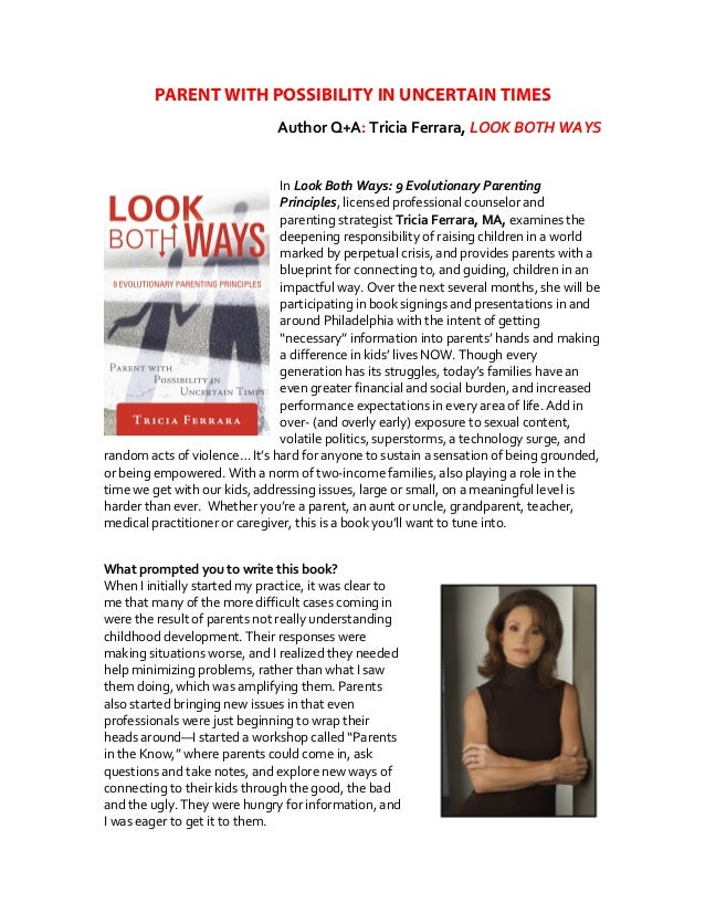 PARENT WITH POSSIBILITY IN UNCERTAIN TIMES Author  Q+A:  Tricia  Ferrara,  LOOK  BOTH  WAYS      In  Loo...