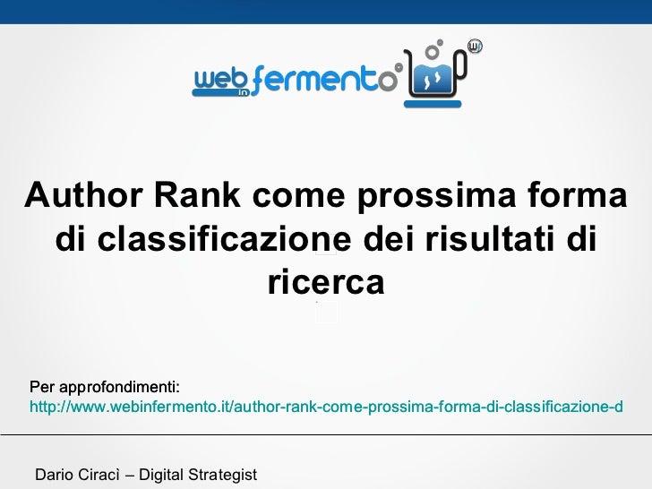 Author Rank come prossima forma di classificazione dei risultati di              ricercaPer approfondimenti:http://www.web...