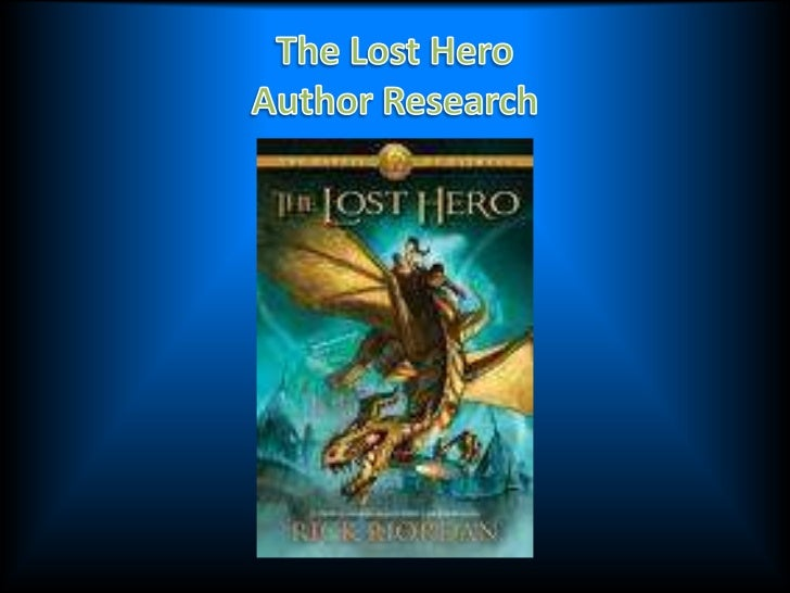 The Lost HeroAuthor Research<br />