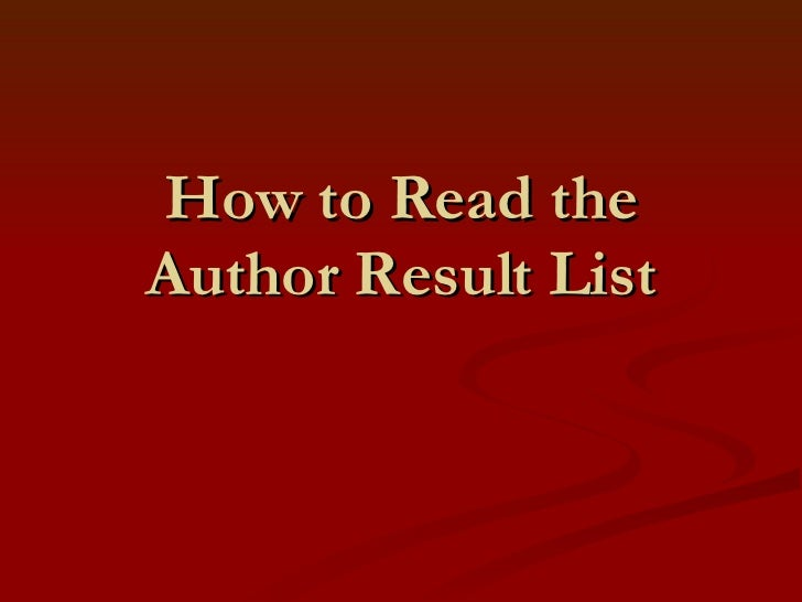 How to Read the Author Result List