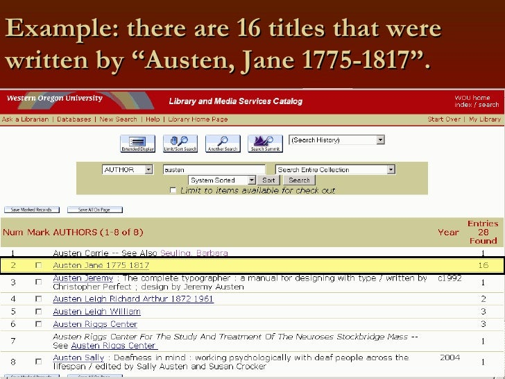 """Example: there are 16 titles that were written by """"Austen, Jane 1775-1817""""."""