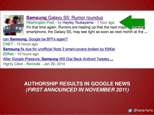 AUTHORSHIP RESULTS IN GOOGLE NEWS (FIRST ANNOUNCED IN NOVEMBER 2011)  @seosmarty