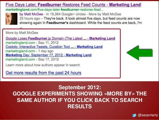 September 2012: GOOGLE EXPERIMENTS SHOWING «MORE BY» THE SAME AUTHOR IF YOU CLICK BACK TO SEARCH RESULTS @seosmarty