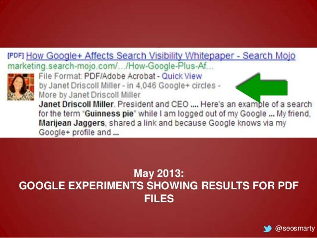 May 2013: GOOGLE EXPERIMENTS SHOWING RESULTS FOR PDF FILES @seosmarty