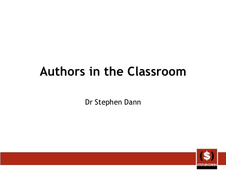 Authors in the Classroom Dr Stephen Dann