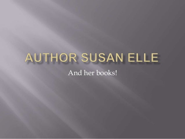 And her books!