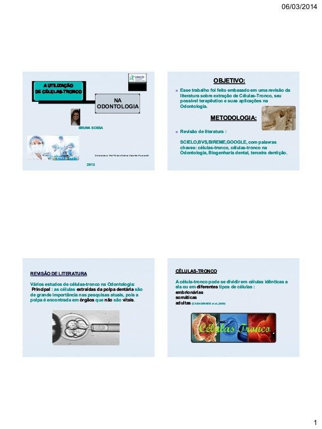 06/03/2014  OBJETIVO:   NA ODONTOLOGIA  Esse trabalho foi feito embasado em uma revisão da literatura sobre extração de C...