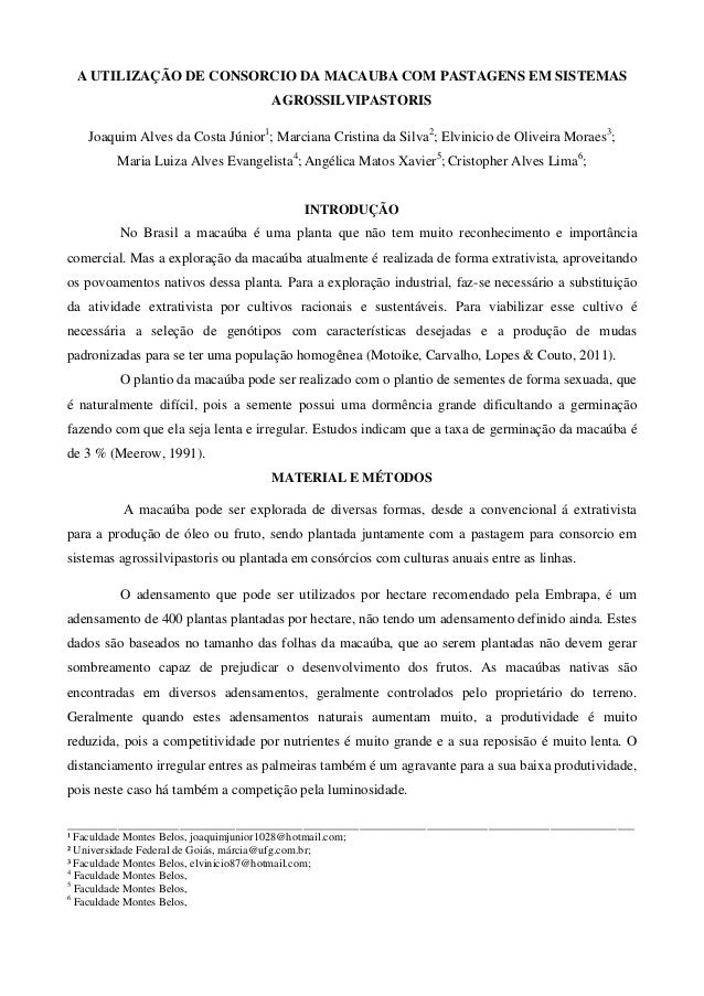 A UTILIZAÇÃO DE CONSORCIO DA MACAUBA COM PASTAGENS EM SISTEMAS AGROSSILVIPASTORIS Joaquim Alves da Costa Júnior1 ; Marcian...