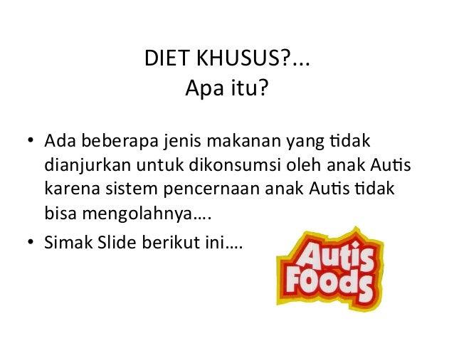 Diet Untuk Penderita Autis (Diet for Autism People)