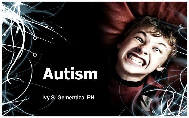 AutismIvy S. Gementiza, RN