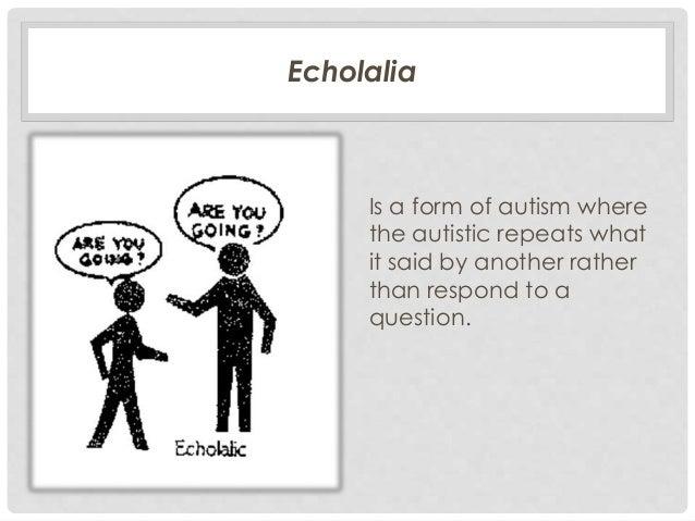aspergers echolalia adults