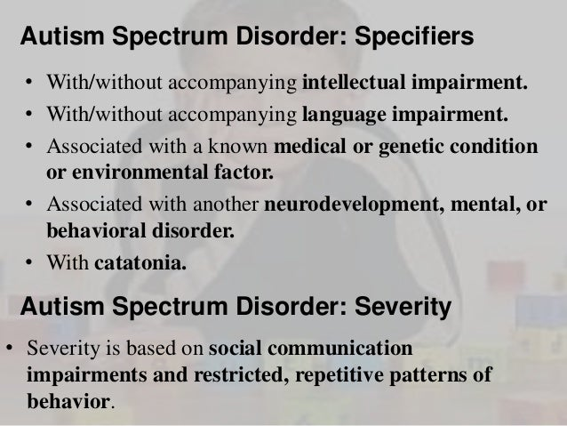 autism spectrum disorders essay Autistic spectrum essay identify problems that individuals with an autistic spectrum condition may have in literature review on autism spectrum disorders.