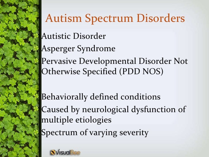 autism spectrum disorders Pediatricians have an important role not only in early recognition and evaluation of autism spectrum disorders but also in chronic management of these disorders the primary goals of treatment are to maximize the child's ultimate functional independence and quality of life by minimizing the core autism spectrum disorder features, facilitating.