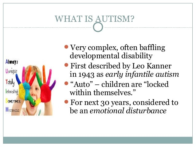 an overview of the complex disability development autism Development and disability  developmental disabilities education, research and service 1  – simple and complex abilities equally affected •autism.