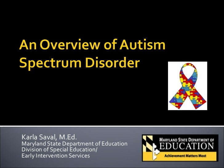Karla Saval, M.Ed.Maryland State Department of EducationDivision of Special Education/Early Intervention Services