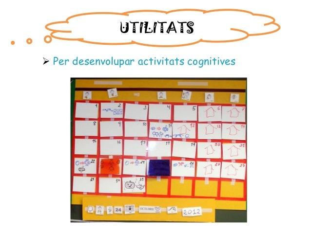 UTILITATS  Per desenvolupar activitats cognitives