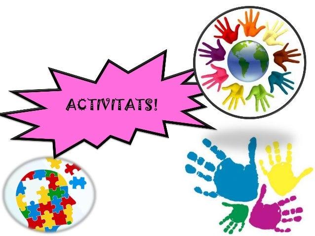 ACTIVITATS!