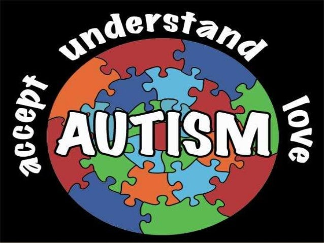 WHAT IS AUTISM? Autism is known as a complex developmental disability.  Experts believe that Autism presents itself durin...