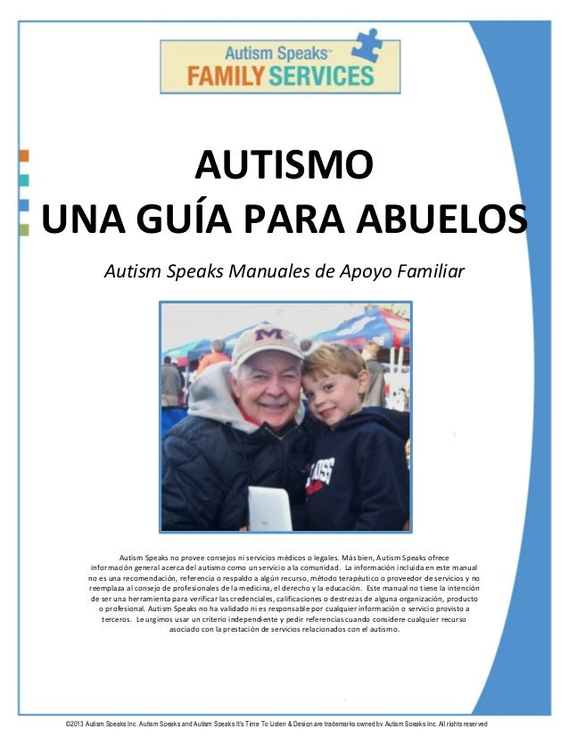 ©2013 Autism Speaks Inc. Autism Speaks and Autism Speaks It's Time To Listen & Design are trademarks owned by Autism Speak...