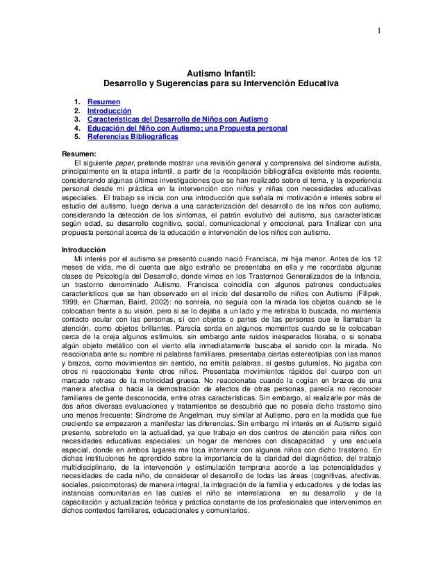 1  Autismo Infantil:  Desarrollo y Sugerencias para su Intervención Educativa  1. Resumen  2. Introducción  3. Característ...