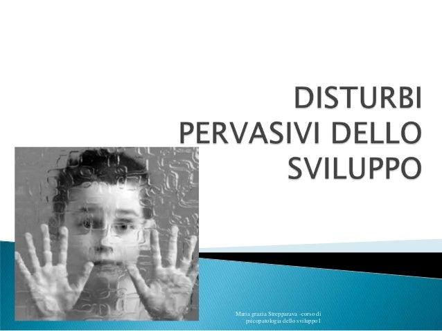 Maria grazia Strepparava -corso di psicopatologia dello sviluppo1