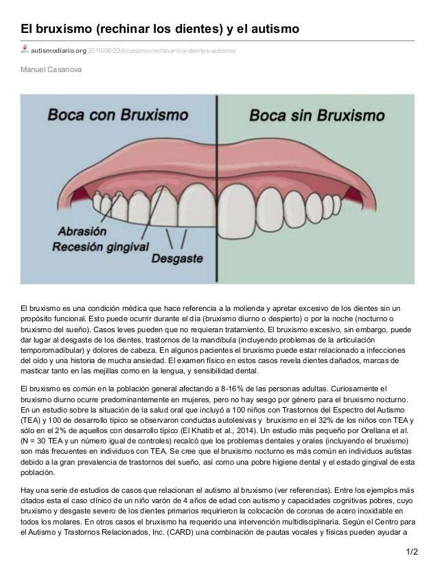 Manuel Casanova El bruxismo (rechinar los dientes) y el autismo autismodiario.org/2016/06/23/bruxismo-rechinar-los-dientes...
