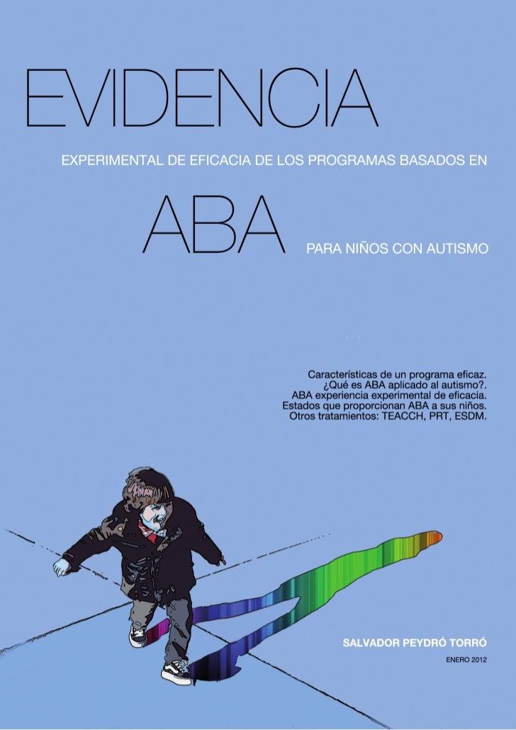 EvidenciaexperimentaldeeficaciadelostratamientosglobalesbasadosenABA(análisisaplicadodelcomportamiento)para...