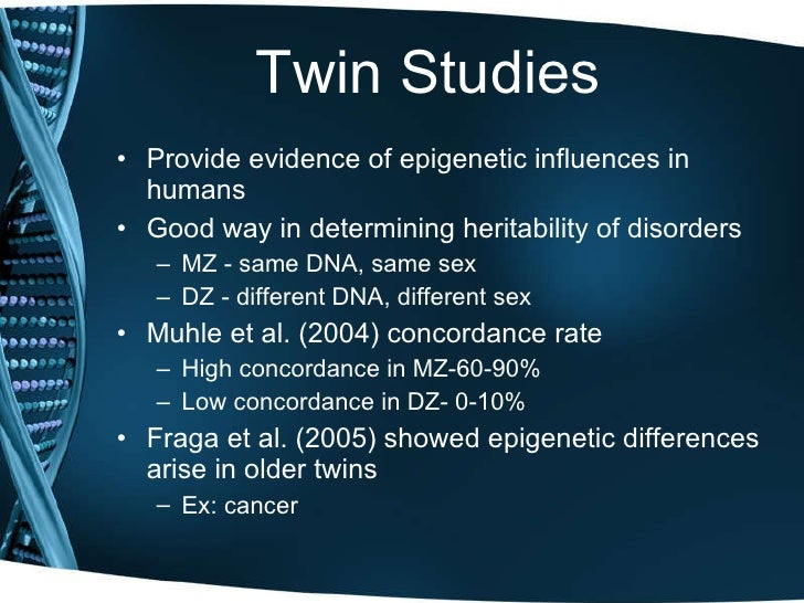 A twin approach to unraveling ... - PubMed Central (PMC)