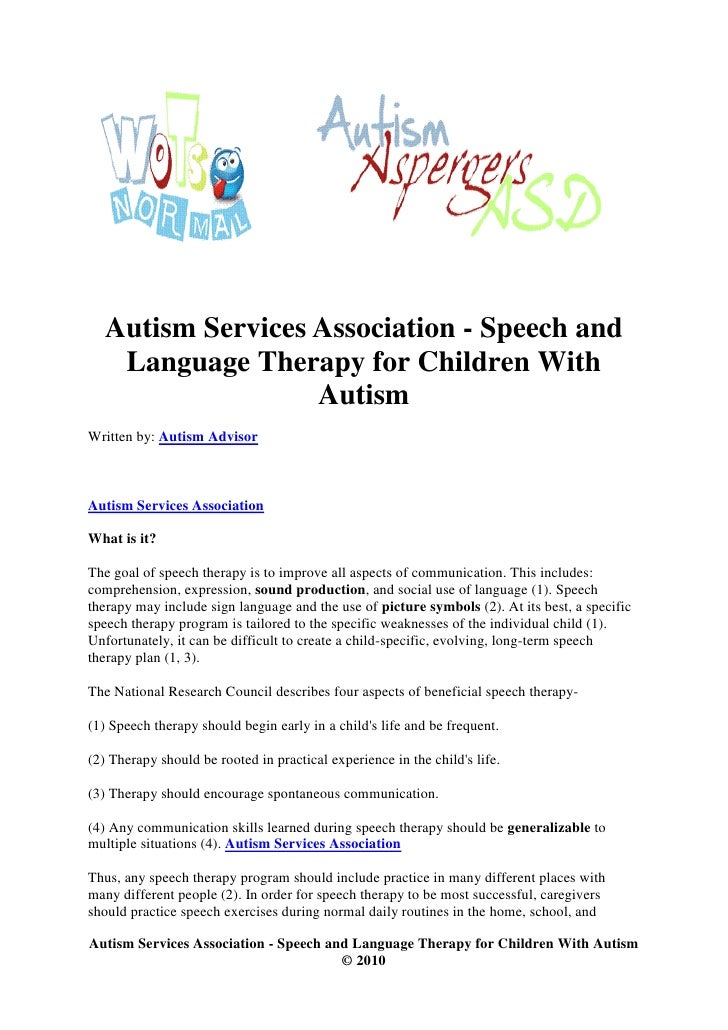 treatment for autistic children essay Children with autism show a wide range of signs and symptoms that vary from child to child it is difficult to phrase all the characteristics and signs into simple words characteristics found in autistic children have appeared in early ages, from toddlers to infants.