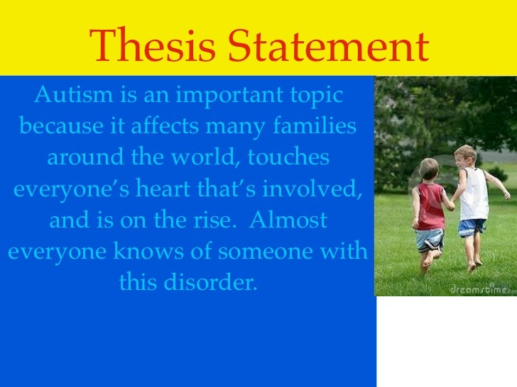 good thesis statement on autism
