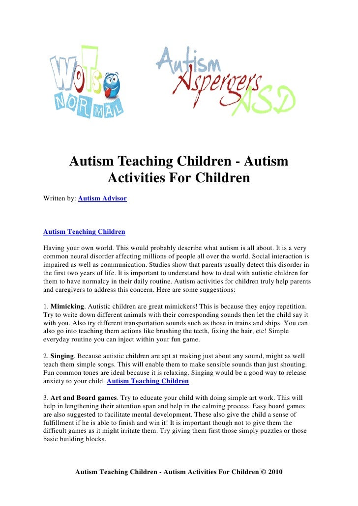 teaching of children with autism a Educating students with autism the rights of the student with autism a child's right to public education  it starts with teaching the child to exchange a picture.