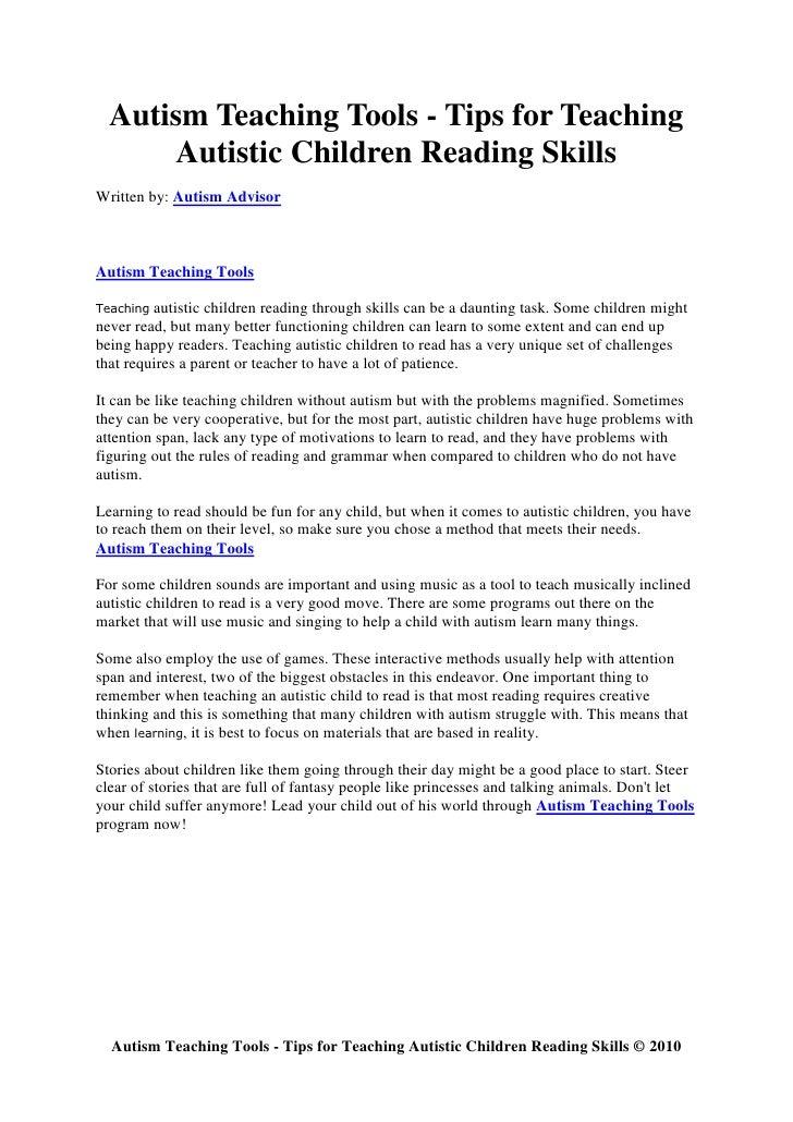 Autism Teaching Tools - Tips for Teaching        Autistic Children Reading Skills Written by: Autism Advisor    Autism Tea...