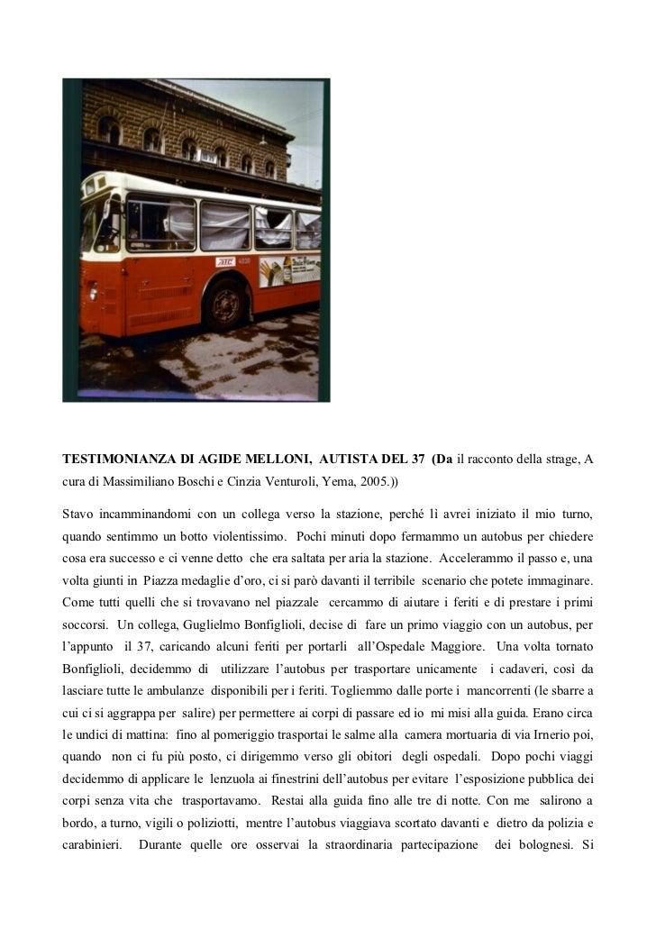 TESTIMONIANZA DI AGIDE MELLONI, AUTISTA DEL 37 (Da il racconto della strage, Acura di Massimiliano Boschi e Cinzia Venturo...