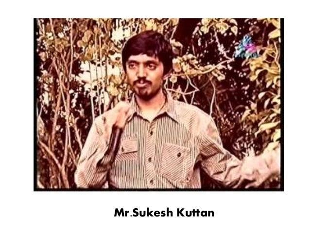 Mr.Sukesh Kuttan