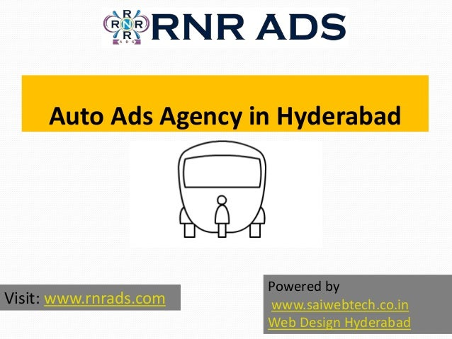 Auto Ads Agency in Hyderabad Visit: www.rnrads.com Powered by www.saiwebtech.co.in Web Design Hyderabad