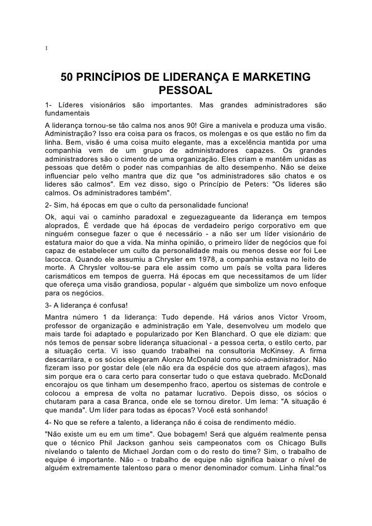 1        50 PRINCÍPIOS DE LIDERANÇA E MARKETING                     PESSOAL 1- Líderes visionários são importantes. Mas gr...