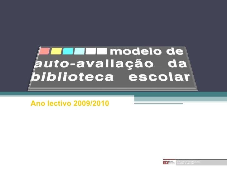 Ano lectivo 2009/2010