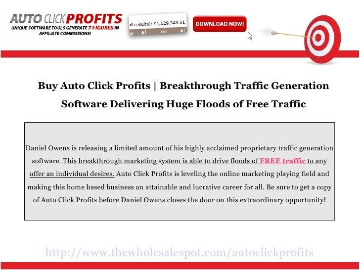 http://www.thewholesalespot.com/autoclickprofits Buy Auto Click Profits   Breakthrough Traffic Generation Software Deliver...