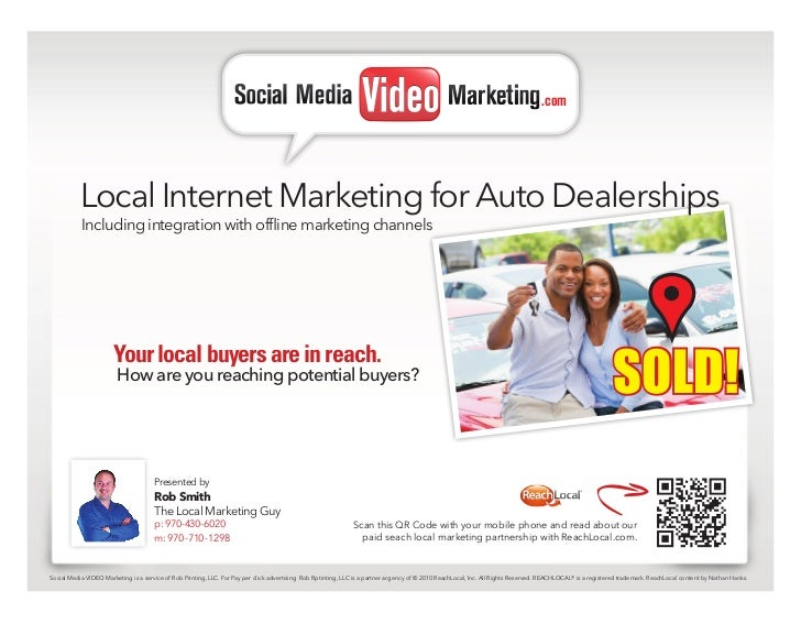 .com           Local Internet Marketing for Auto Dealerships           Including integration with offline marketing channe...
