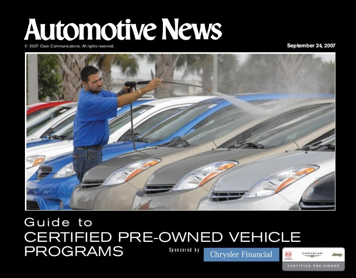 © 2007 Crain Communications. All rights reserved.                  September 24, 2007     Guide to CERTIFIED PRE-OWNED VEH...
