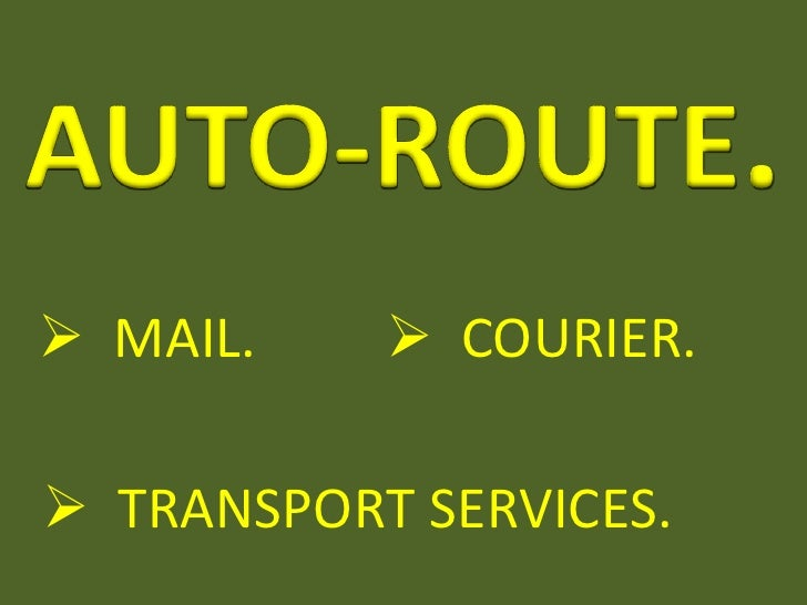  MAIL.     COURIER. TRANSPORT SERVICES.