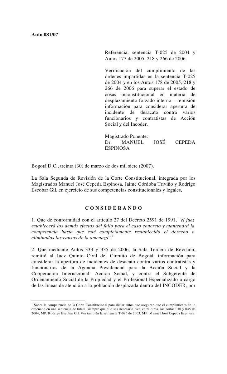 Auto 081/07                                                Referencia: sentencia T-025 de 2004 y                          ...